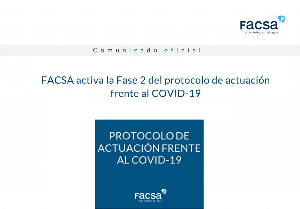 FACSA activa la Fase 2 del Protocolo de actuación frente al COVID-19, de aplicación a todas las sociedades del Grupo FACSA relacionadas con el ciclo integral del agua