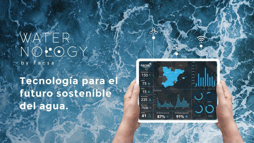 FACSA presenta Waternology, su apuesta global por la tecnología aplicada a la gestión inteligente del agua